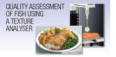 Quality assessment of fish using a texture analyser