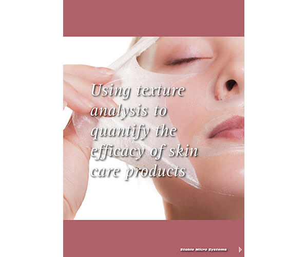 Using Texture Analysis to quantify the efficacy of skin care products article