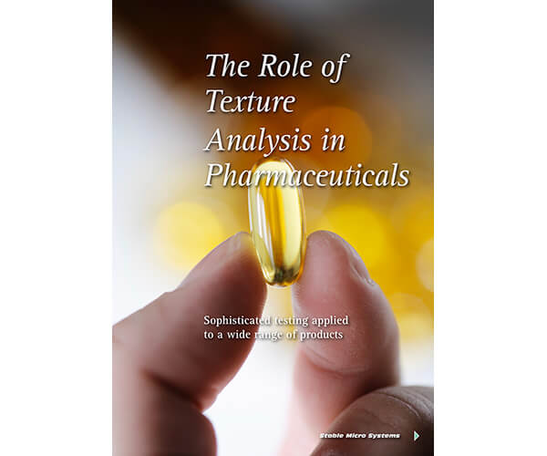 The Role of Texture Analysis in Pharmceuticals article